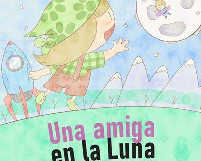 """Ilustraciones del cuento """"Una amiga en la Luna"""""""